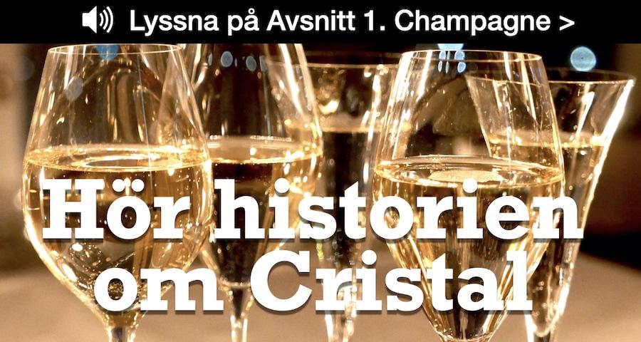Cristal: Så skapades prestige-champagnen
