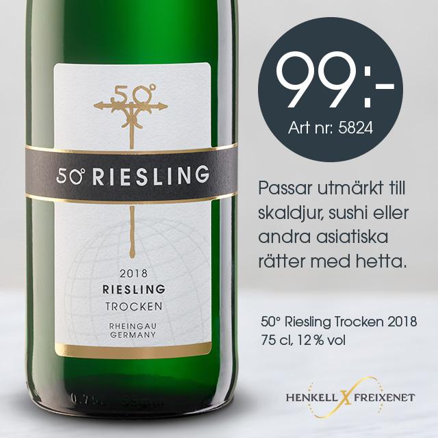 Riesling rekommenderas: 50° Riesling Trocken 99 kr