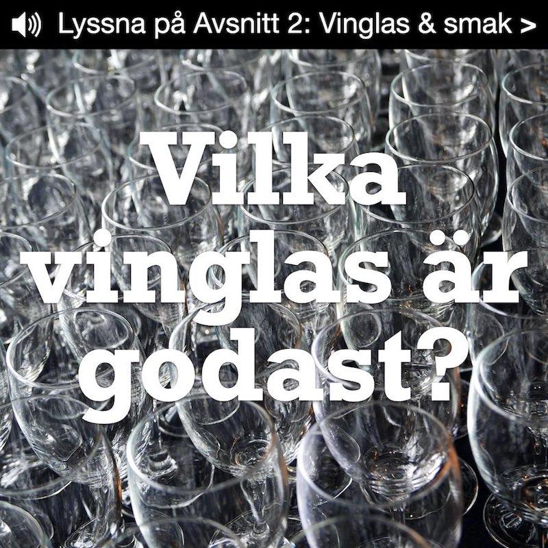 Vilka vinglas framhäver vinets smak?