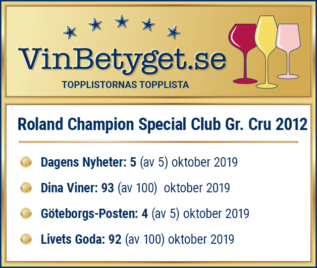 Vin betyg: Roland Champion Special Club Grand Cru 2012 (art nr 90479 )